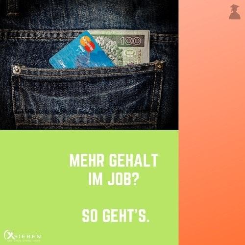 Mehr Geld im Job - X SIEBEN