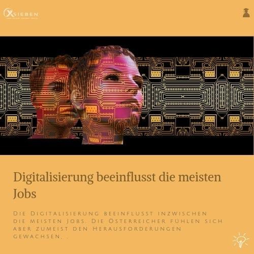 Digitalisierung & Jobs - X SIEBEN