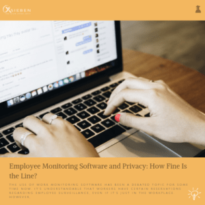 Employee Monitoring Software and Privacy - X SIEBEN